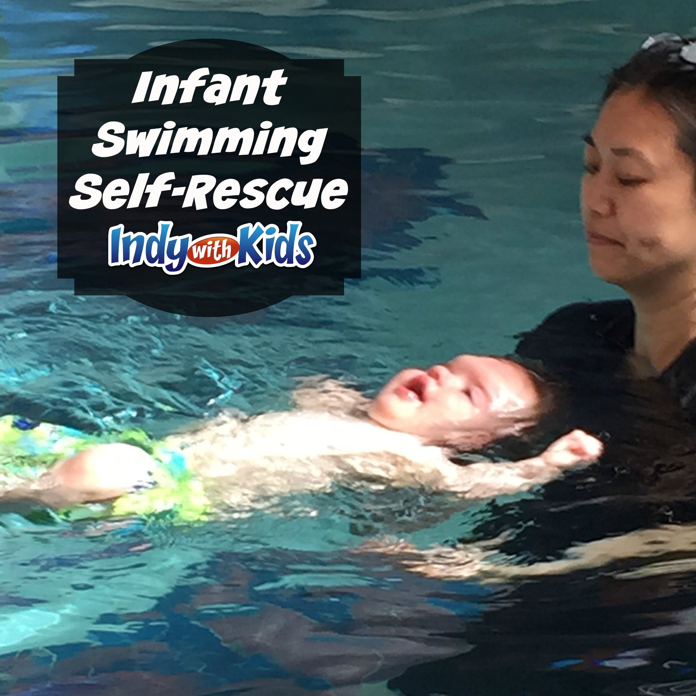 Teach Water Safety to Infants with Swimming Self-Rescue