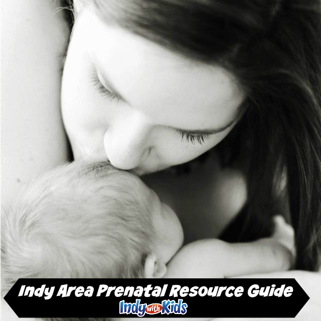 Indy Area Prenatal Resource Guide