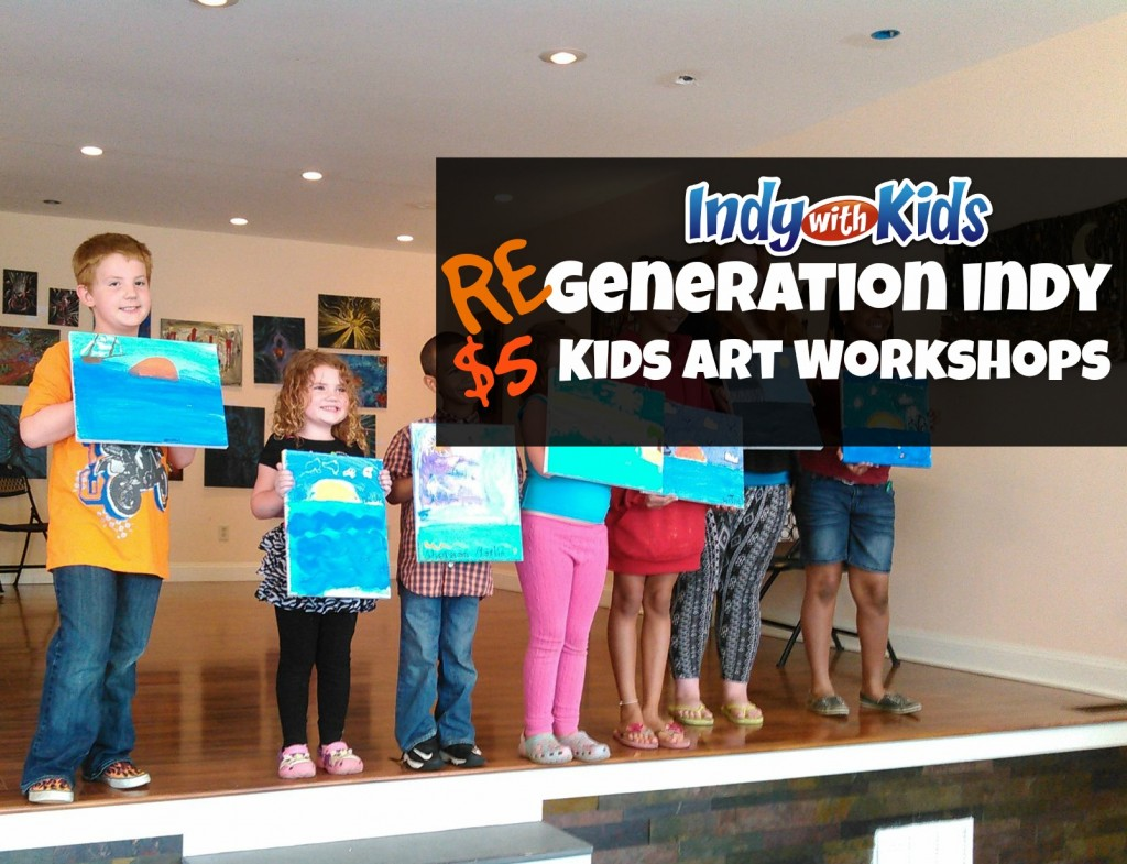 regeneration indy kids art classes cheap things to do city indianapolis