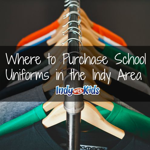 School Uniform Buying Guide | Indianapolis Area