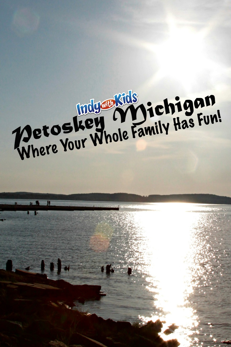 Family Fun in Petoskey, Michigan | 11 Things to Do