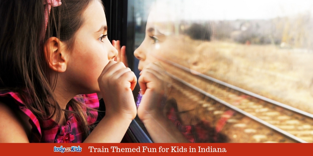 Train Themed Fun in Indianapolis | Things to do with Trains for Kids