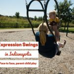 Expression Swings | Indianapolis Area Parent Child Face to Face Swings