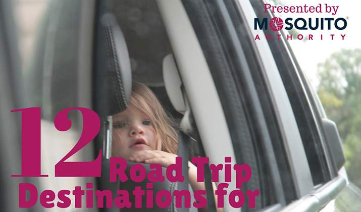 Family Road Trip Destinations: 4 Hours or More From Indy | Presented by Mosquito Authority