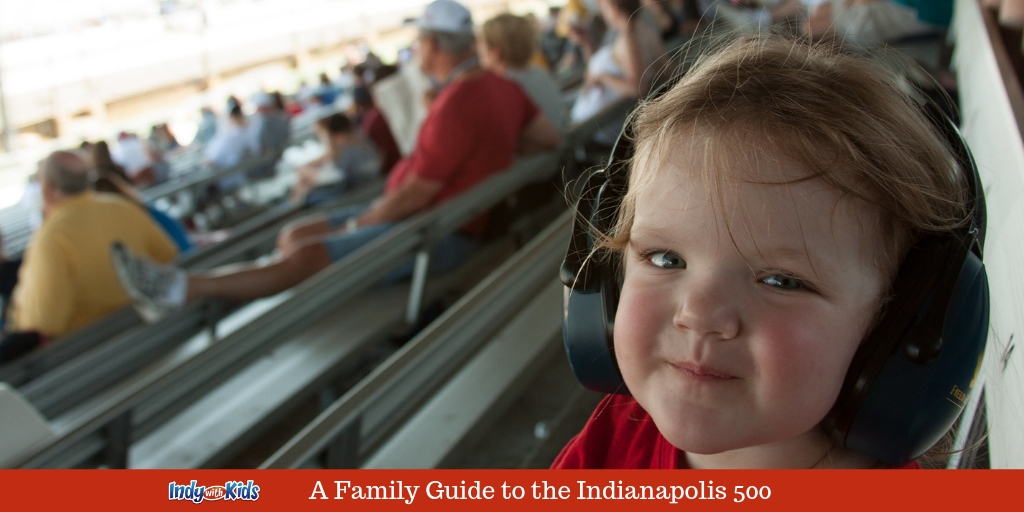 The Indy 500 with Kids | A Family Guide to the Big Race