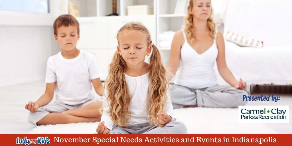 November Special Needs Activities and Events in Indianapolis | 2019