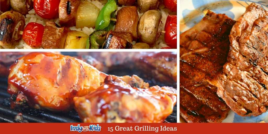 15 Great Grilling Ideas